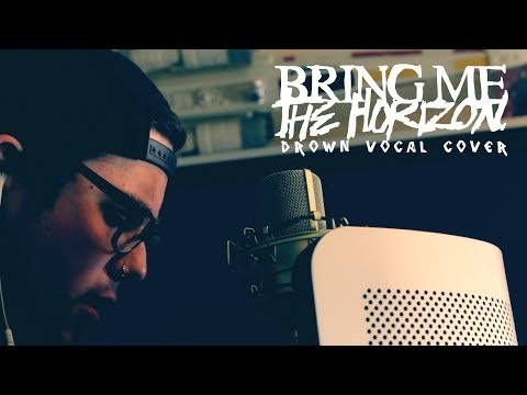 Bring Me The Horizon - Drown (Vocal cover by: Dylan Hamar)