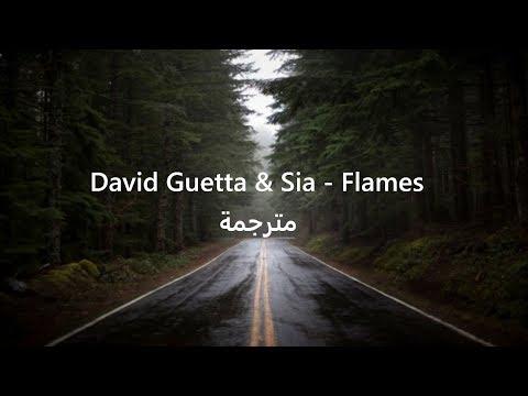 David Guetta & Sia - Flames  اغنية سيا - النيران مترجمة للعربي
