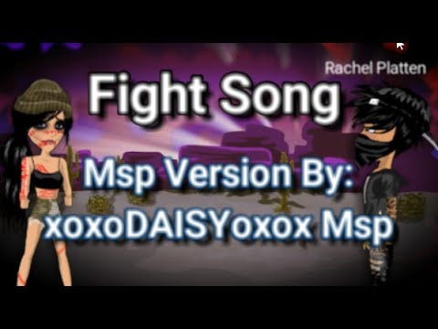 Fight Song ~ Msp Version