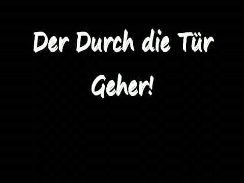 K I Z Der Durch Die Tür Geher Songtext Hd Flv Youtube