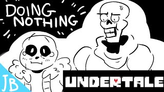 Undertale - Doing Nothing