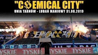 """""""CHEMICAL CITY"""": Unia Tarnów - Lubań Maniowy 31.08.2019"""