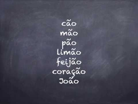 "European Portuguese Lessons - How to pronounce ""ão"" in Portuguese"