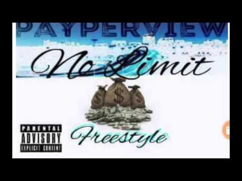 PAYPER VIEW - NO LIMIT (FREESTYLE)