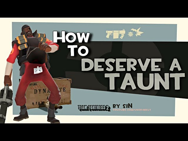 TF2: How to deserve a taunt