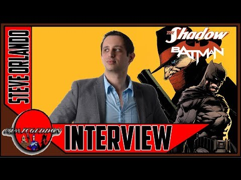 Steve Orlando Interview | The Shadow/ Batman Crossover | Dynamite Entertainment | DC Comics
