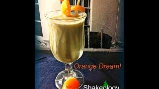 Vanilla Shakeology! Orange Dream Recipe. Doing It Again!