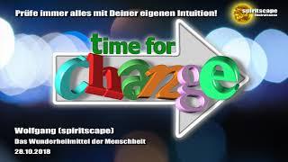 Wolfgang (spiritscape): Das Wunderheilmittel der Menschheit
