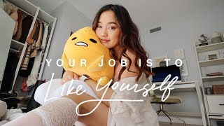 Your Job Is To Like Yourself | May Vlog