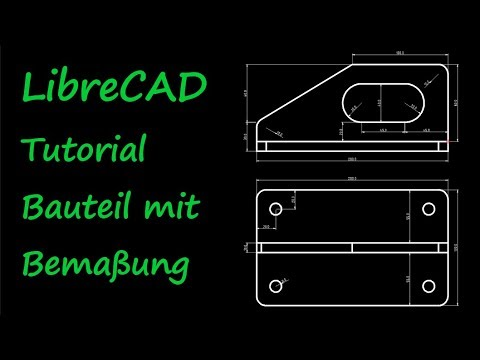 LibreCAD Tutorial Drawing with Dimensions