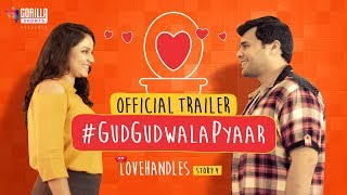 #GudGudWalaPyaar | Official Trailer | Funny Romantic Short Film | Gorilla Shorts