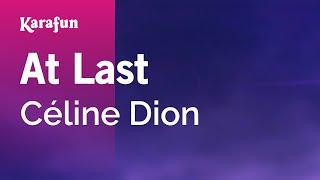 Karaoke At Last - Céline Dion *