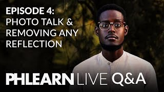 LIVE Q&A | 3 Photographers Give Their Photo Tips & Removing Any Reflection in Photoshop