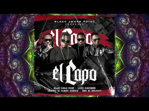 EL CAPO REMIX  - Black Jonas Point x Secreto El  Famoso Biberon x Lapiz Conciente x Teno El Melodico