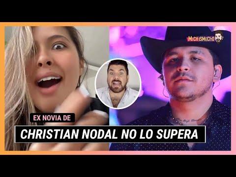 ¡Exnovia de Christian Nodal asegura que cruzaron miradas durante su concierto en Ensenada! | MICHISM