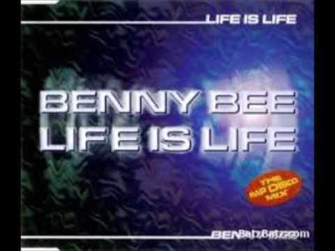 Benny Bee - Life Is Life '98 (Extended Mix)
