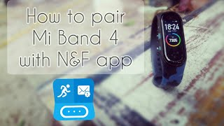 How to pair Xiaomi Mi Band 4 with N&F app