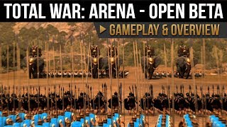 Total War: Arena - Open Beta Gameplay and Overview