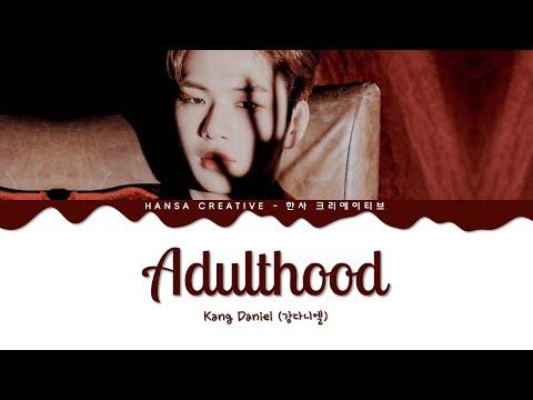 Kang Daniel (강다니엘) - 'Adulthood' Lyrics Color Coded (Han/Rom/Eng)