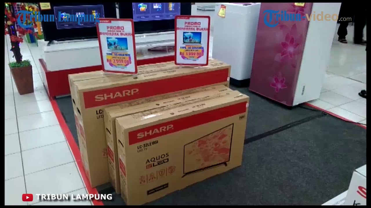 Promo Jaman Now Dari Sharp Hanya Di Chandra Tanjungkarang Youtube