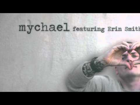 Mychael Featuring Erin Smith - Famous