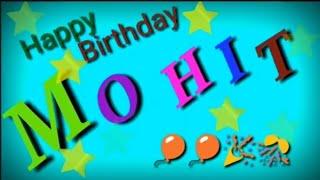 Happy Birthday Mohit 🎂 🎊 🎉 🎁