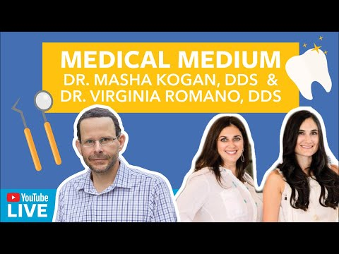 Medical Medium With Dr. Masha Kogan, DDS & Dr. Virginia Romano, DDS⎜SEASON 1 Episode #5