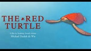 The Red Turtle- Movie Review