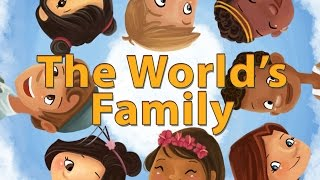 The World's Family (An Embracing Culture Story) kid's /children's podcast