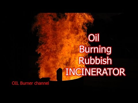Rubbish and garden waste Burn barrel   oil burner powered