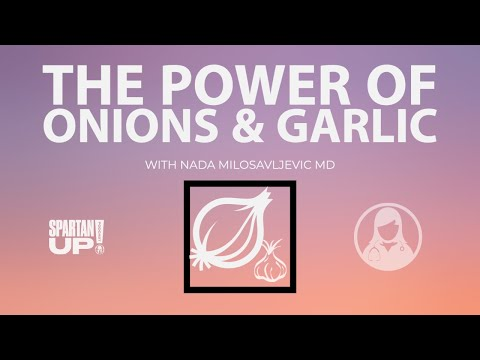 The POWER of Onions & Garlic // Spartan HEALTH 028