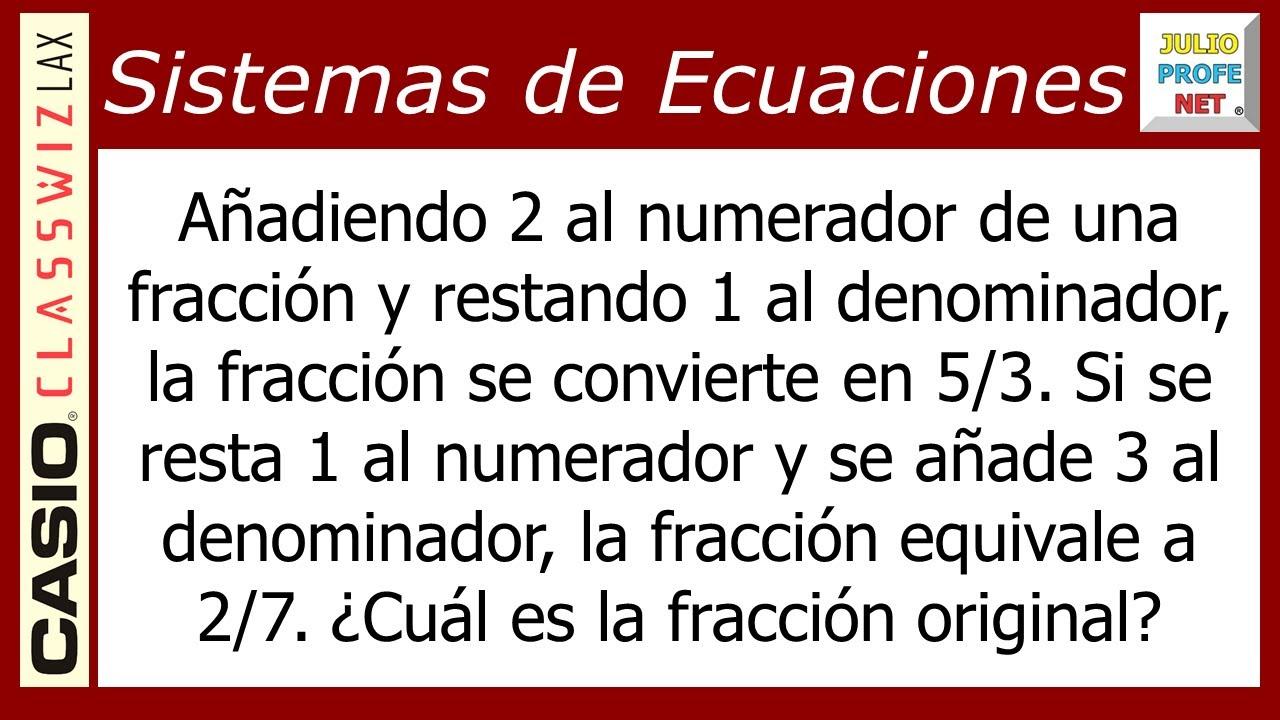 Problema 6 con SISTEMAS DE ECUACIONES LINEALES 2×2 - ft. Casio Classwiz