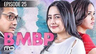 BMBP - Episode 25   Sinetron 2017 (Bawang Merah Bawang Putih)