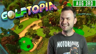 Sips Plays Golftopia - (3/8/20)