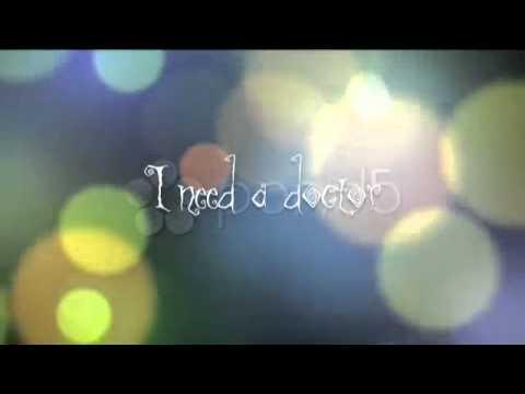 I Need a Doctor lyric teaser
