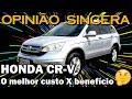 Honda CR-V - Tudo sobre o SUV japonês com melhor custo X benefício do mercado de usados