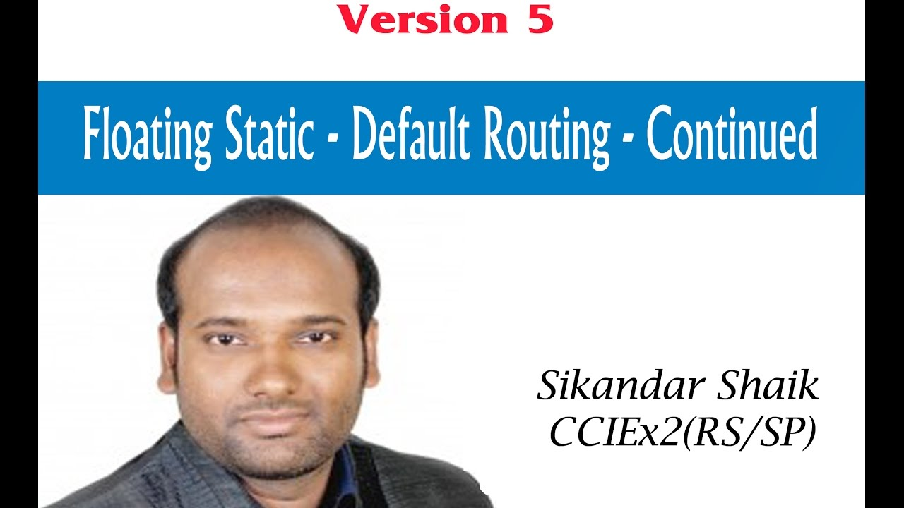 CCIE Routing & Switching version 5: Floating static-default routing - Continued