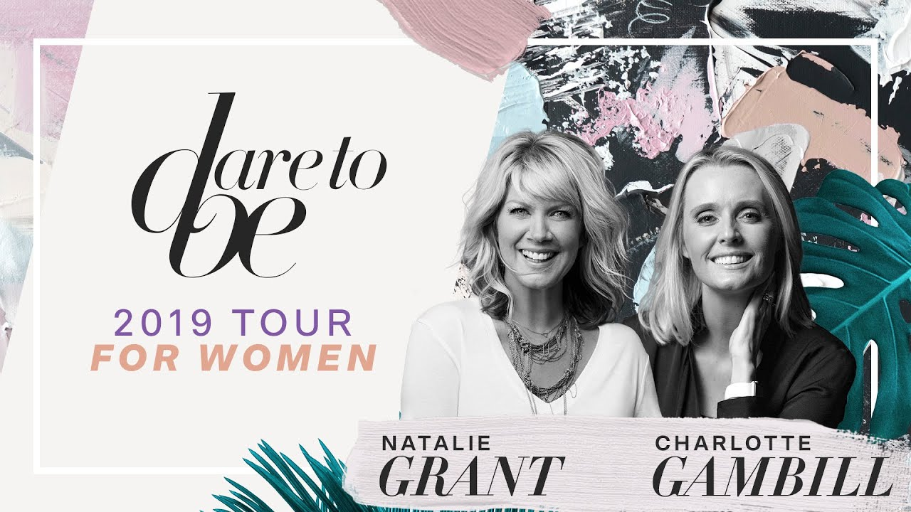 Klove Christmas Tour 2019.News Natalie Grant And Charlotte Gambill S Dare To Be