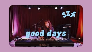 good days (SZA) cover