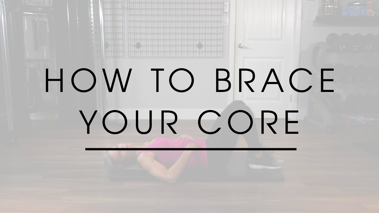 How to Brace Your Core