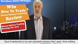 Win How To Trade Binary Options Profitably Review - Best Binary Options Strategies