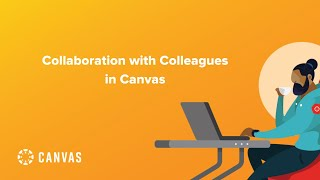 Collaboration with Colleagues in Canvas