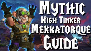 Mythic Mekkatorque - Guide | Battle of Dazar'Alor