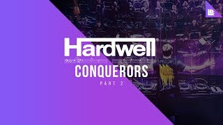 Hardwell - Conquerors (Part Two)
