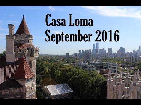 Casa Loma September 2016