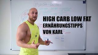 Mach doch einfach HIGH CARB LOW FAT !!! // Ernährungstipps von Karl