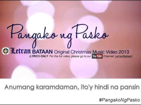 Pangako ng Pasko LYRICS (Letran Bataan Original Christmas Song 2013)
