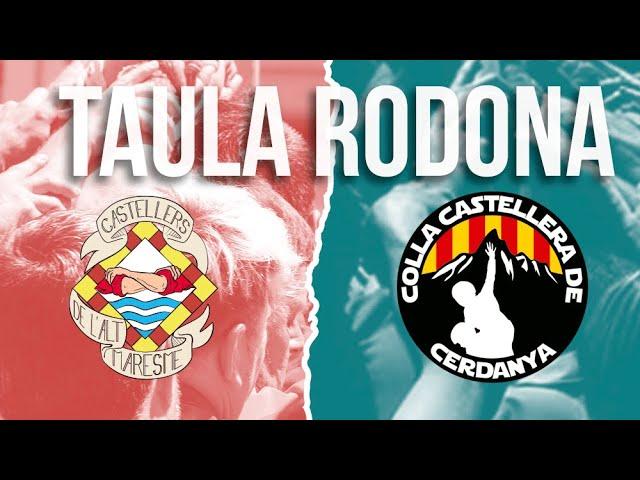COLLA CASTELLERA DE CERDANYA i MADUIXOTS - Taula Rodona