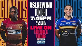 Super League Rewind: Huddersfield Giants vs Leeds Rhinos