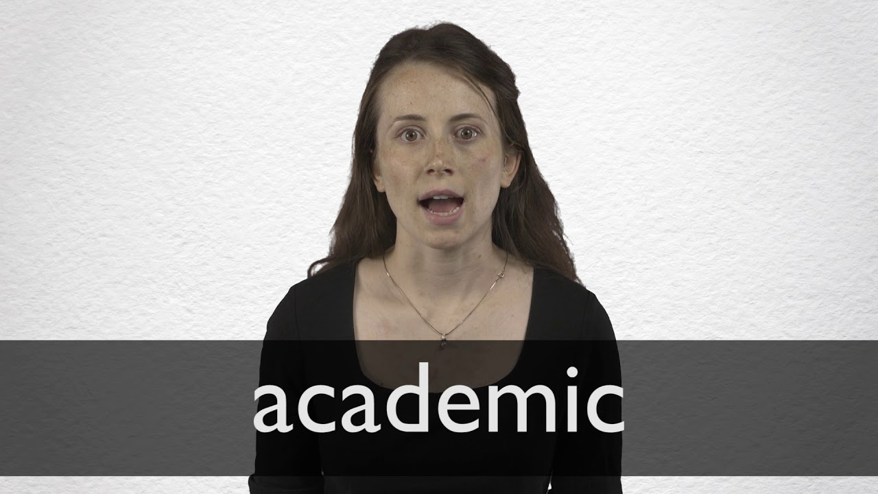 How to pronounce ACADEMIC in British English